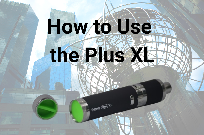 how-to-use-the-yocan-evolve-plus-xl