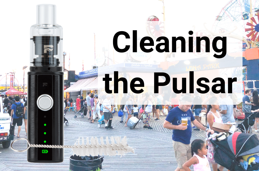 cleaning-the-pulsar-apx-wax-vaporizer