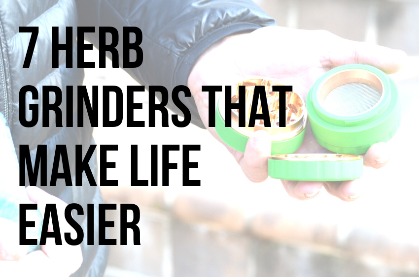 7-herb-grinders-that-make-life-easier