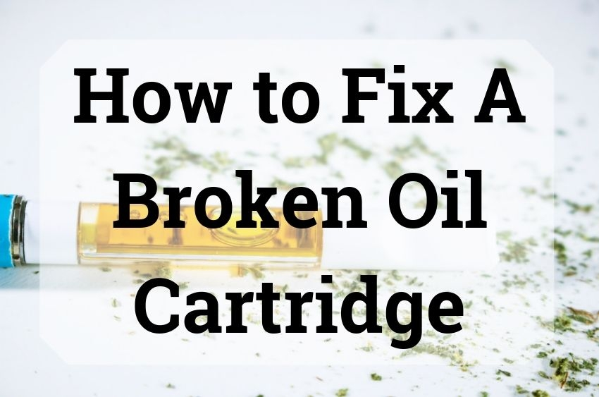 how-to-fix-a-broken-oil-cartridge