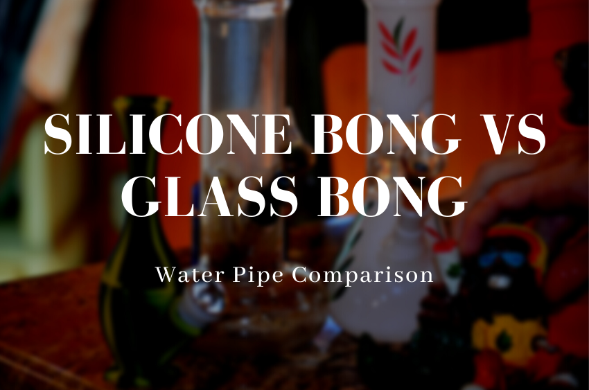 silicone-bong-vs-glass-bong-water-pipe-comparison